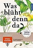 Was blüht denn da - Original (Kosmos-Naturführer)